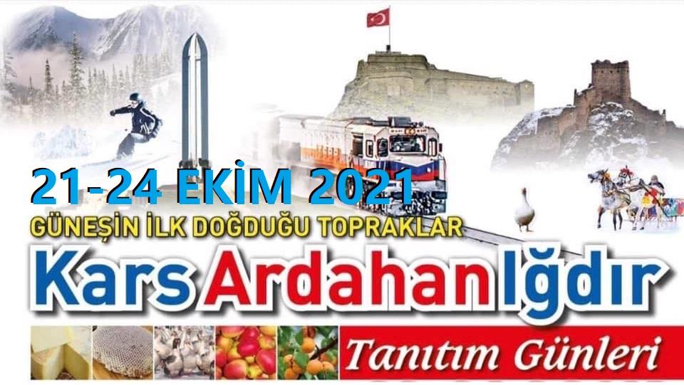 Kars Ardahan Iğdır Tanıtım Günleri 2021